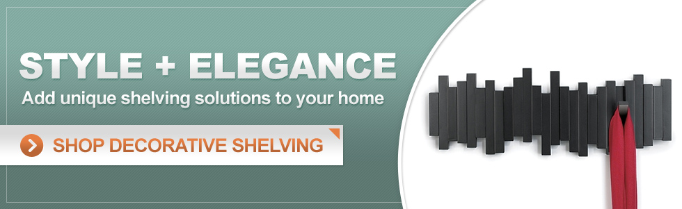 Style + Elegance - Add unique shelving solutions to your home