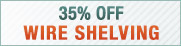 35% Off Wire Shelving